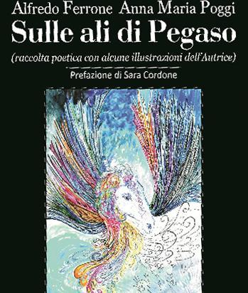 """Copertina del libro """"Sulle ali di Pegaso"""" di Alfredo Ferrone e Anna Maria Poggi"""