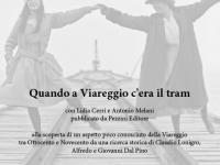 """Locandina """"Quando a Viareggio c'era il tram"""""""