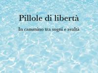"""Copertina del libro """"Pillole di libertà"""" di Maurizio Vaccaro"""